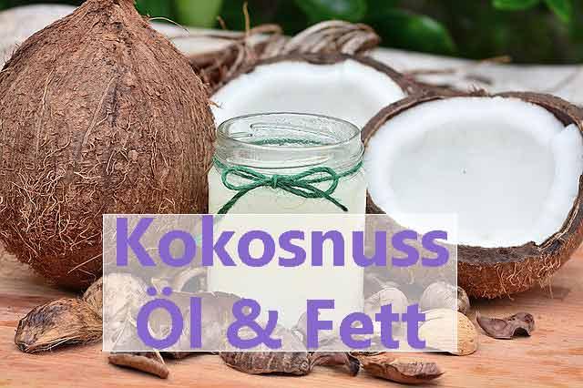 Kokosnussöl Pflanzliche Fette und Öle gesund